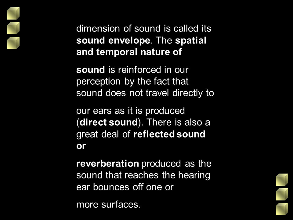 dimension of sound is called its sound envelope