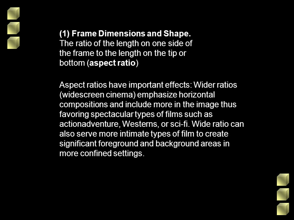 (1) Frame Dimensions and Shape