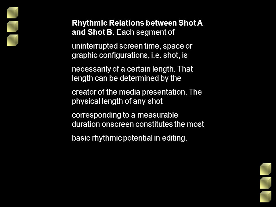 Rhythmic Relations between Shot A and Shot B. Each segment of