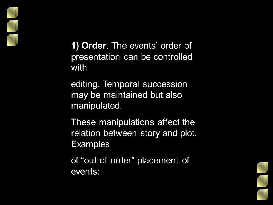 1) Order. The events' order of presentation can be controlled with