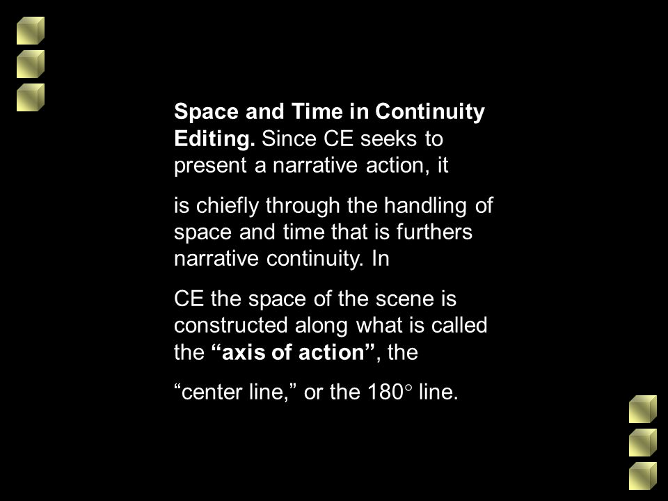 Space and Time in Continuity Editing