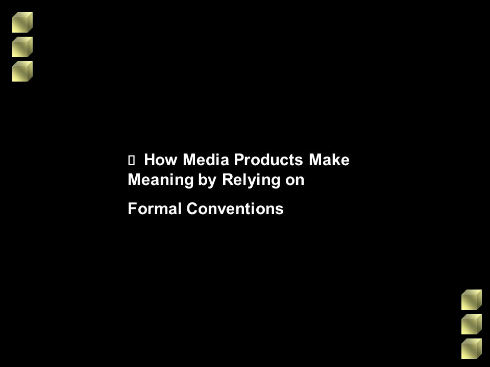 ¸ How Media Products Make Meaning by Relying on
