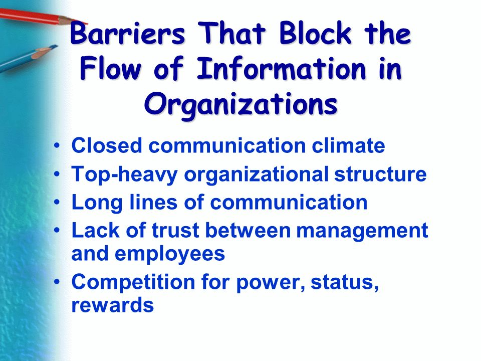 Barriers That Block the Flow of Information in Organizations