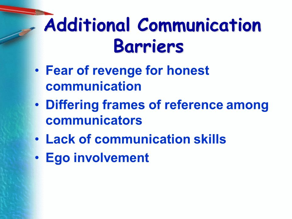 Additional Communication Barriers