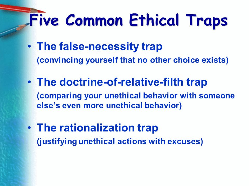 Five Common Ethical Traps