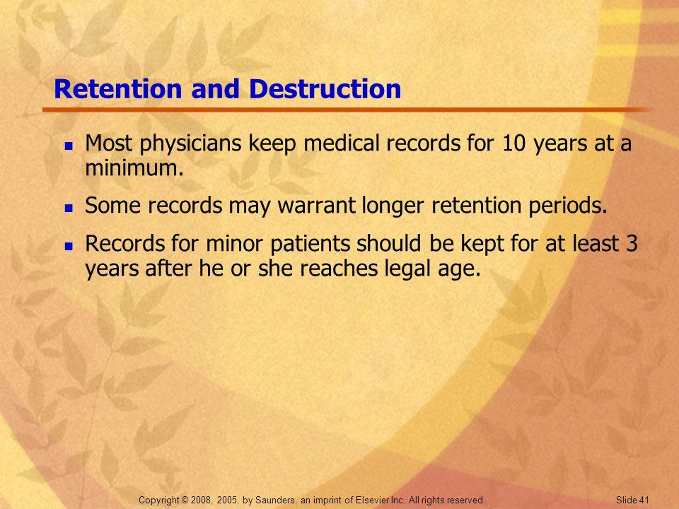 Retention and Destruction