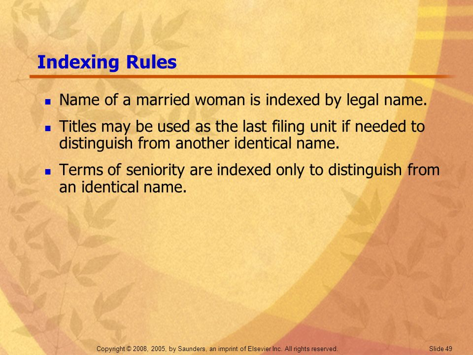 Indexing Rules Name of a married woman is indexed by legal name.