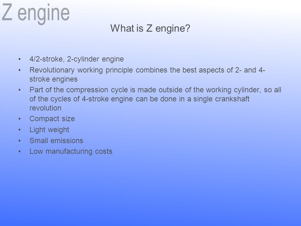 What is Z engine 4/2-stroke, 2-cylinder engine