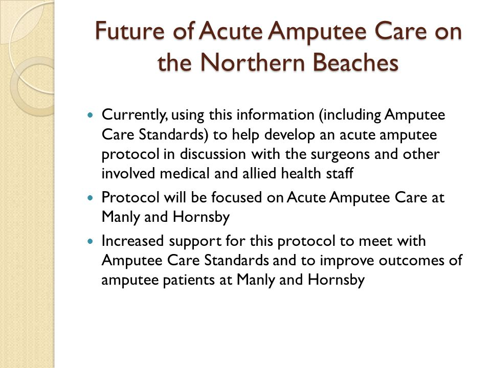 Future of Acute Amputee Care on the Northern Beaches