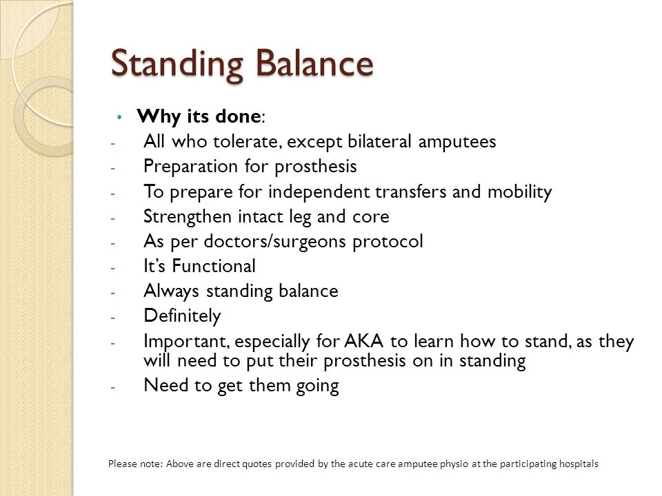 Standing Balance Why its done: