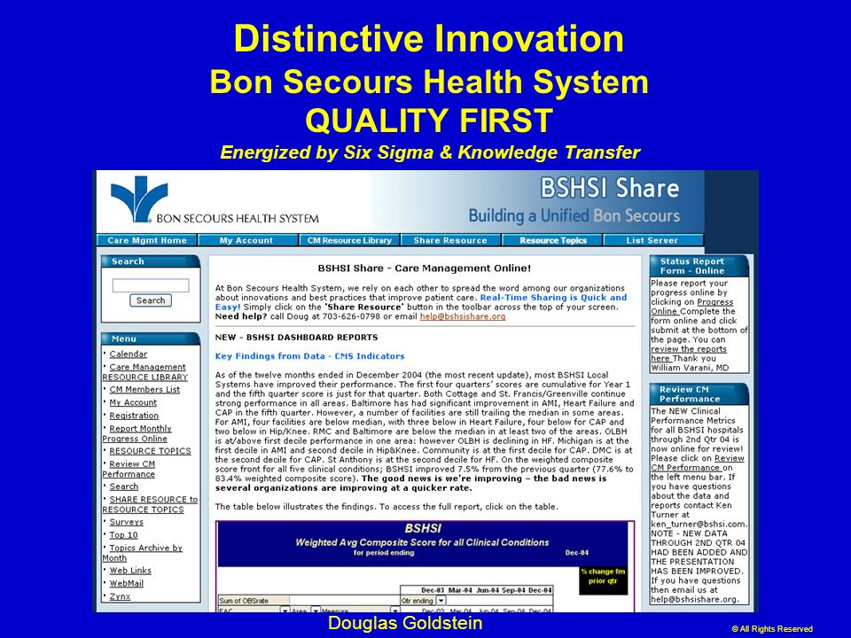 Distinctive Innovation Bon Secours Health System QUALITY FIRST Energized by Six Sigma & Knowledge Transfer