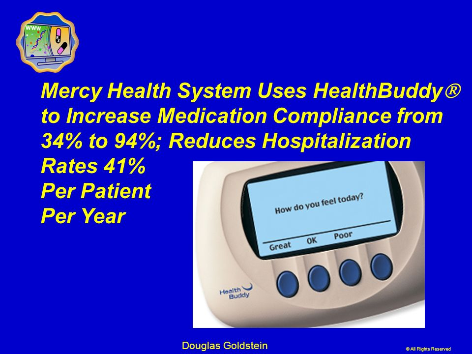 Mercy Health System Uses HealthBuddy to Increase Medication Compliance from 34% to 94%; Reduces Hospitalization Rates 41% Per Patient Per Year