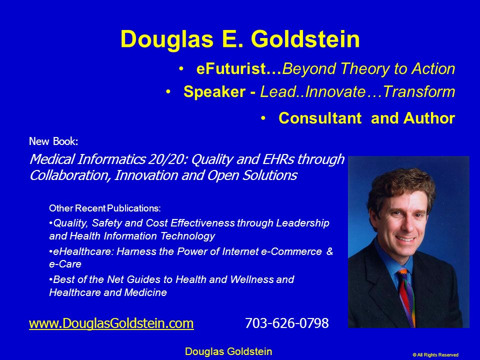 Douglas E. Goldstein eFuturist…Beyond Theory to Action