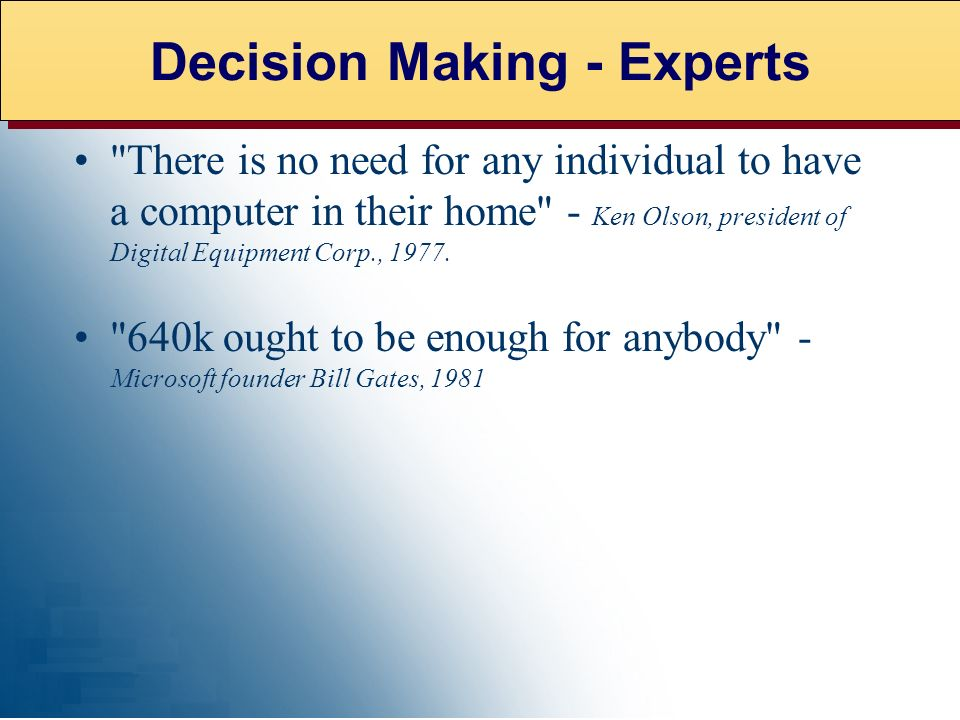 Decision Making - Experts