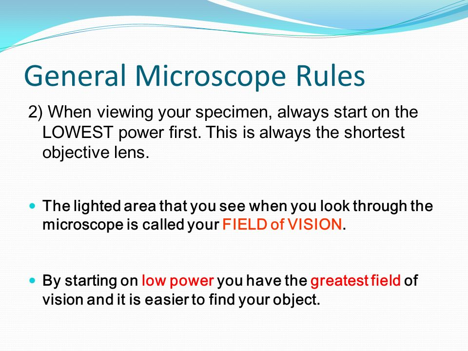 General Microscope Rules
