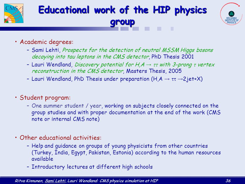 Educational work of the HIP physics group