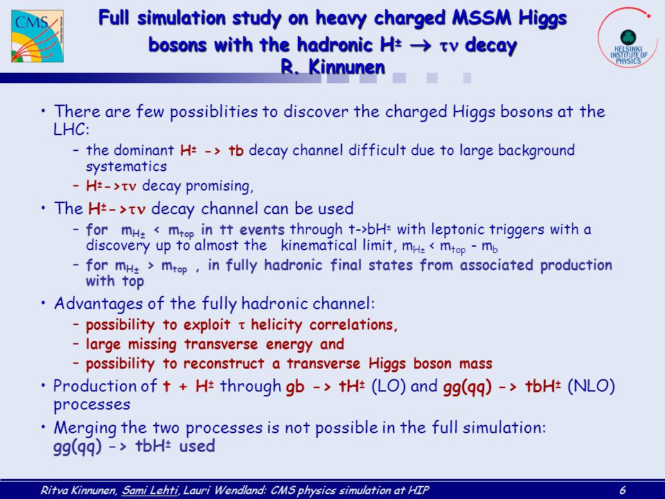 Full simulation study on heavy charged MSSM Higgs bosons with the hadronic H±  tn decay R. Kinnunen