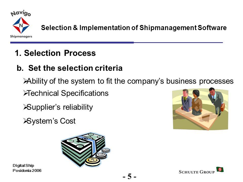 1. Selection Process b. Set the selection criteria - 5 -