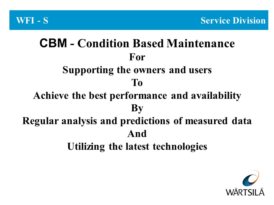 CBM - Condition Based Maintenance and Operation
