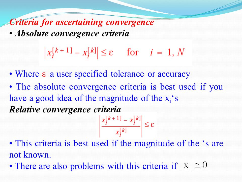 Criteria for ascertaining convergence