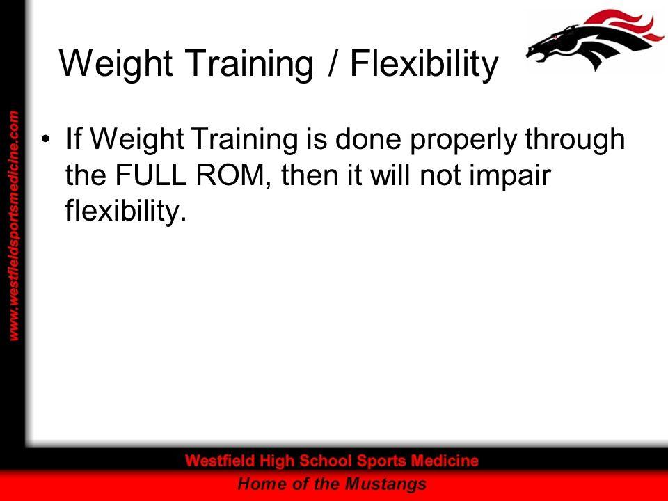Weight Training / Flexibility
