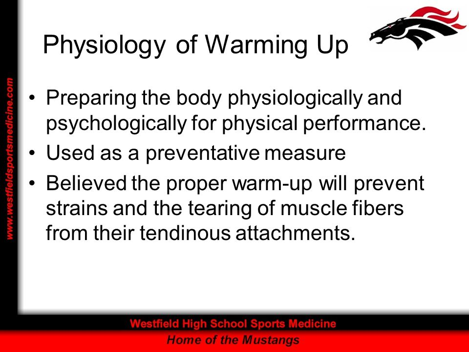 Physiology of Warming Up