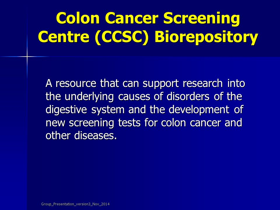 Colon Cancer Screening Centre (CCSC) Biorepository
