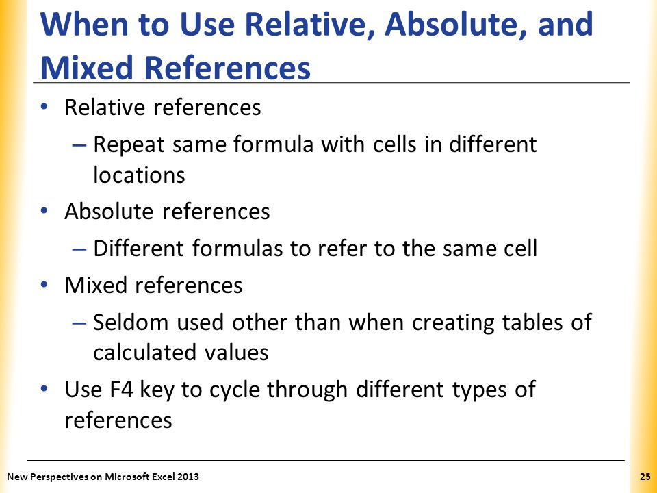 When to Use Relative, Absolute, and Mixed References