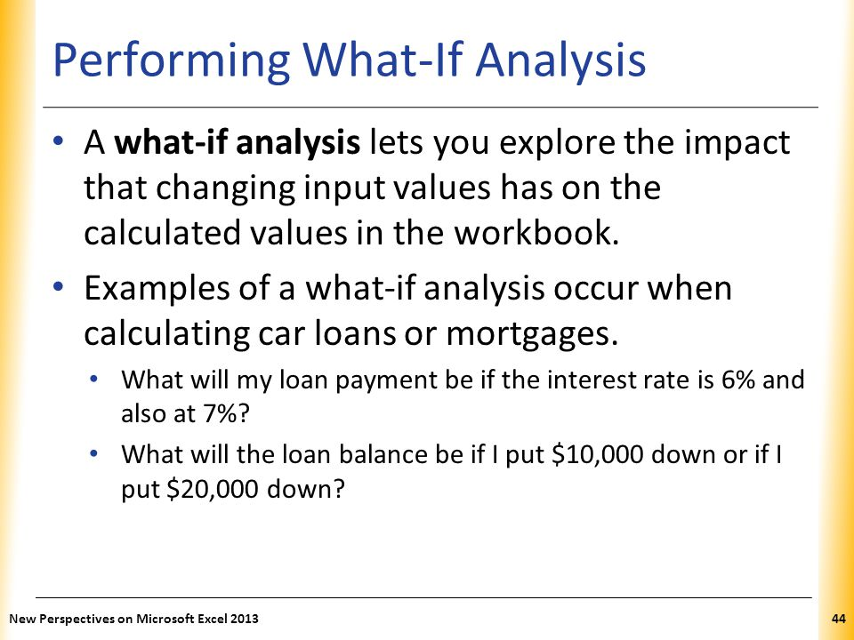 Performing What-If Analysis