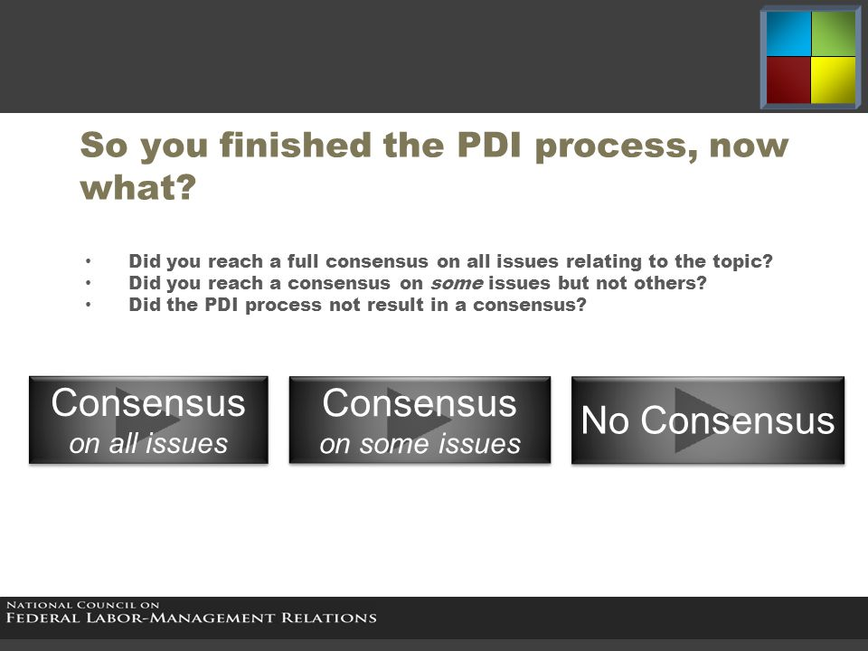 So you finished the PDI process, now what