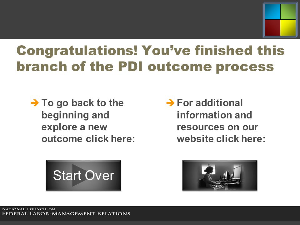 Congratulations! You've finished this branch of the PDI outcome process