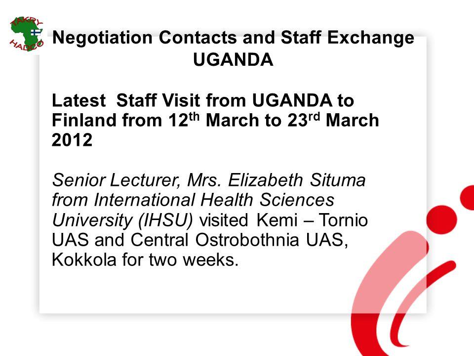 Negotiation Contacts and Staff Exchange UGANDA