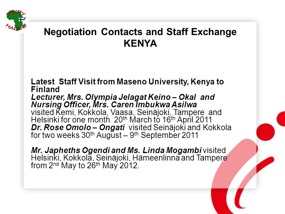 Negotiation Contacts and Staff Exchange KENYA