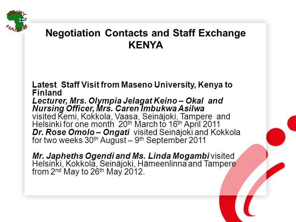 Negotiation Contacts and Staff Exchange KENYA