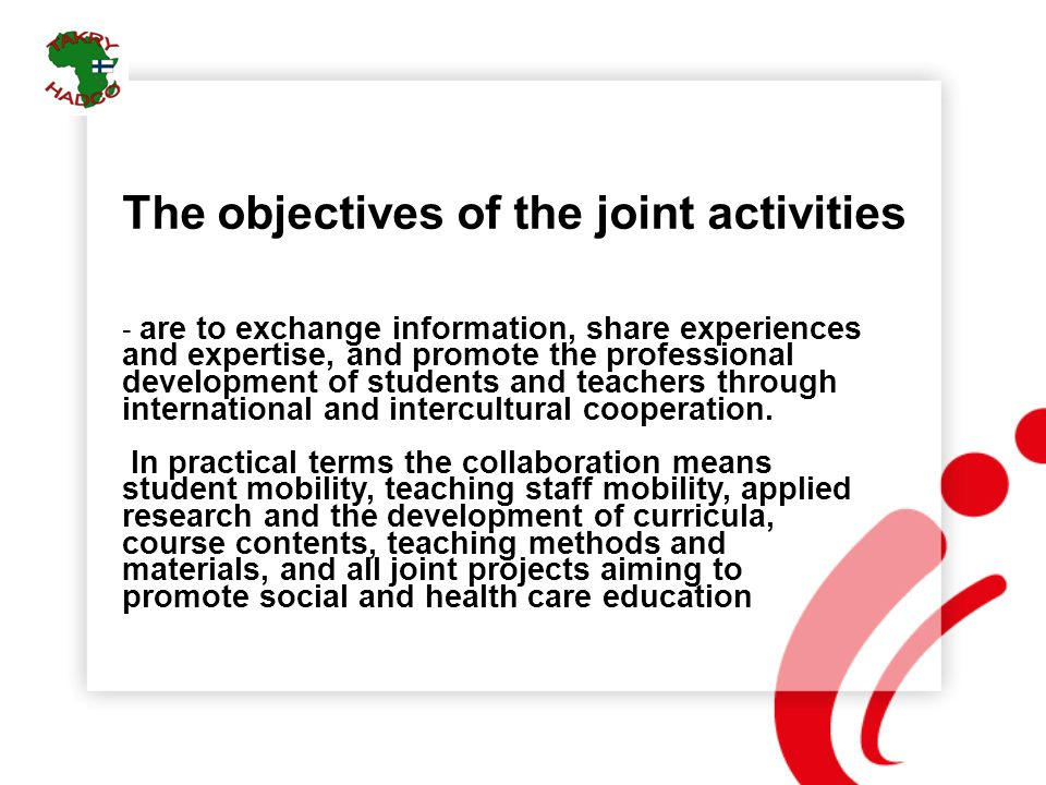 The objectives of the joint activities