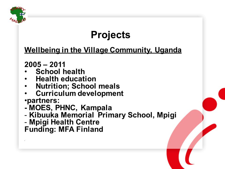 Projects Wellbeing in the Village Community, Uganda 2005 – 2011
