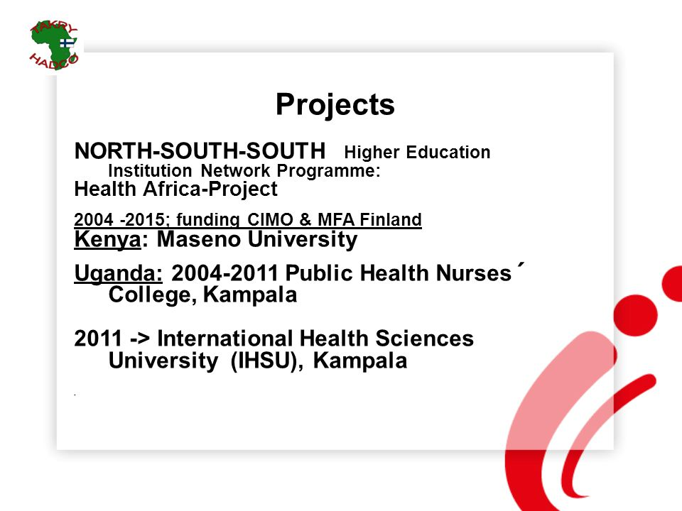 Projects NORTH-SOUTH-SOUTH Higher Education Institution Network Programme: Health Africa-Project.