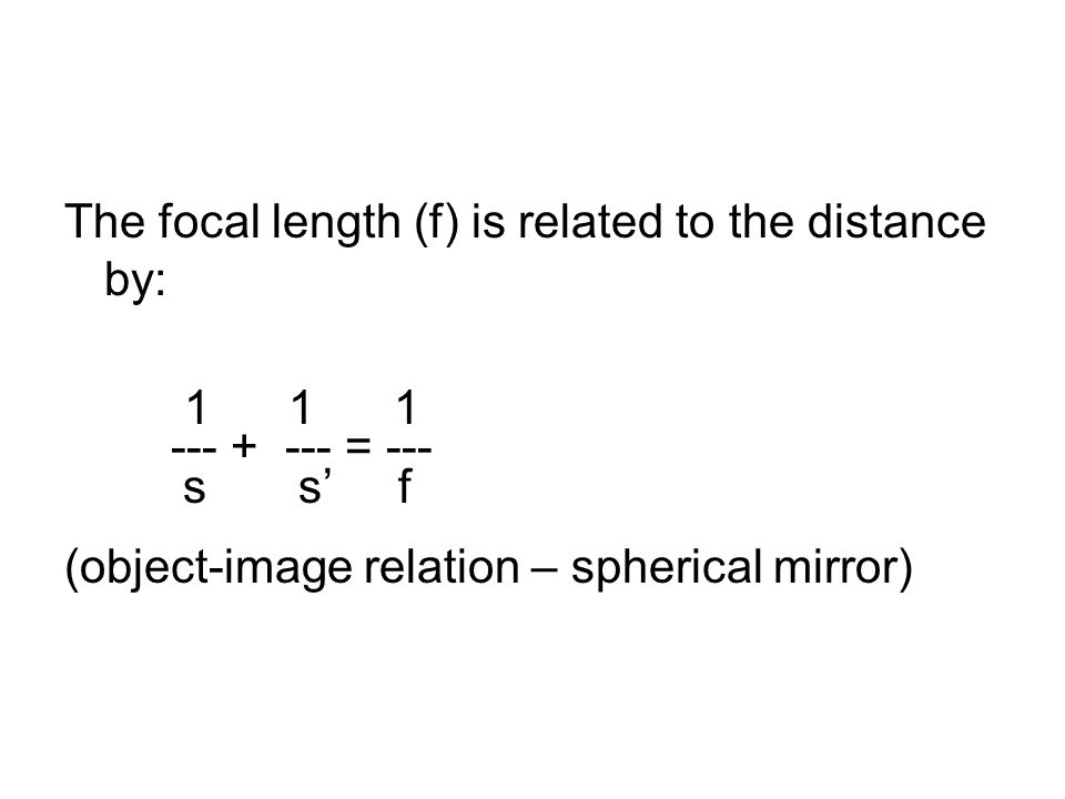 The focal length (f) is related to the distance by: