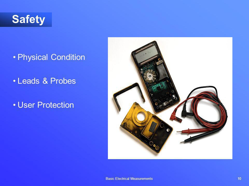Safety Physical Condition Leads & Probes User Protection