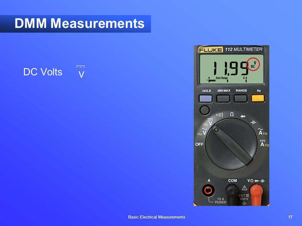 DMM Measurements DC Volts V