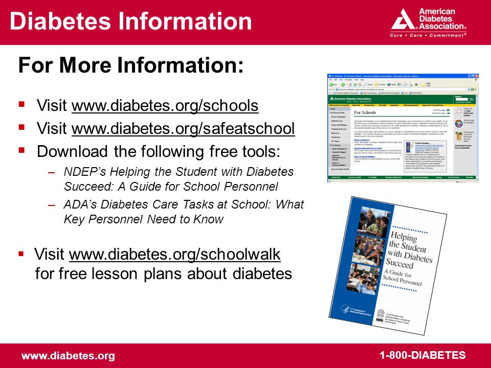 Diabetes Information For More Information: