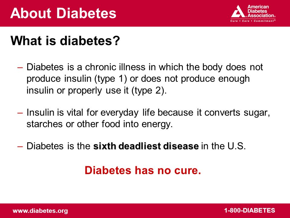 About Diabetes What is diabetes Diabetes has no cure.