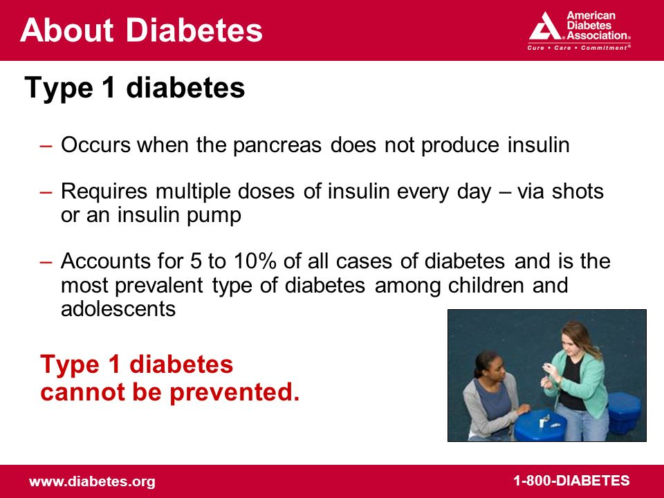 About Diabetes Type 1 diabetes cannot be prevented.