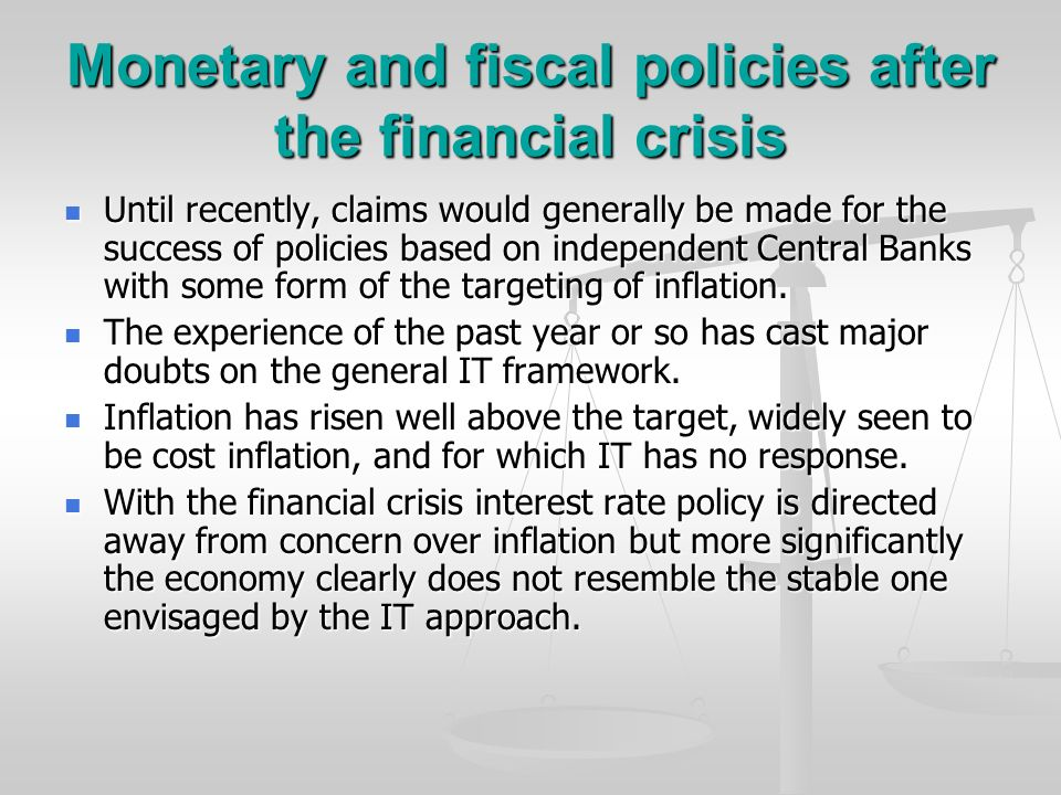Monetary and fiscal policies after the financial crisis