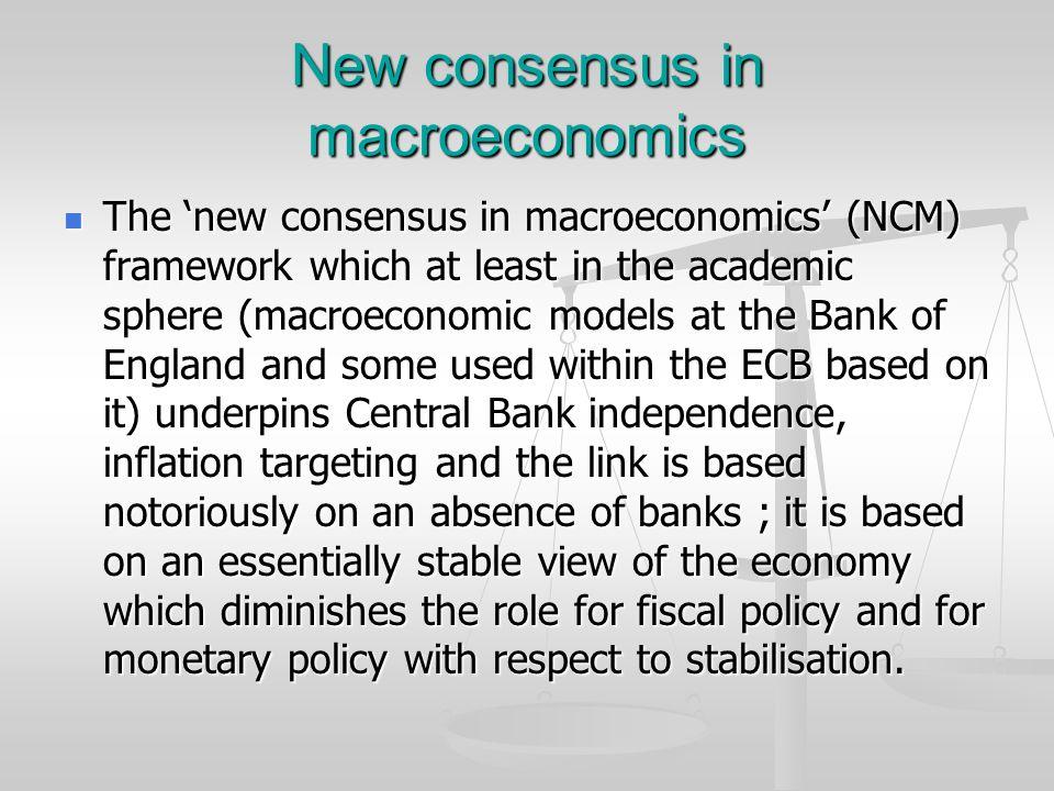 New consensus in macroeconomics