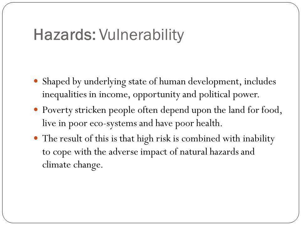 Hazards: Vulnerability