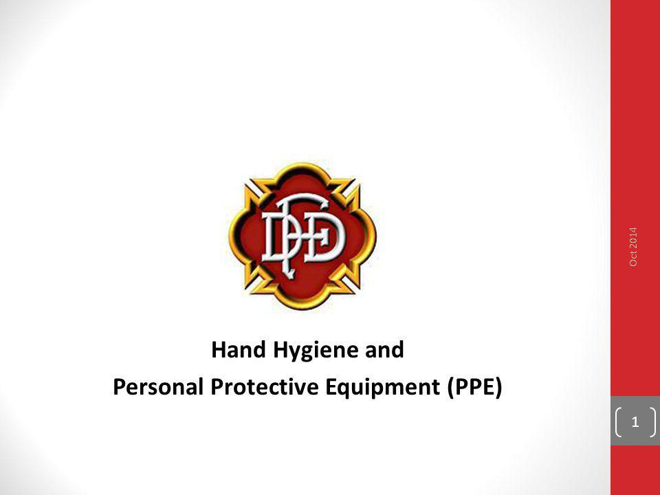 Hand Hygiene and Personal Protective Equipment (PPE)