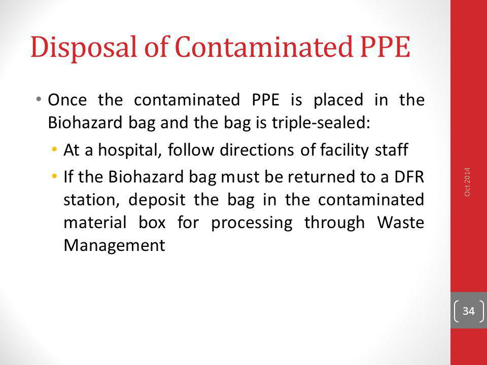 Disposal of Contaminated PPE