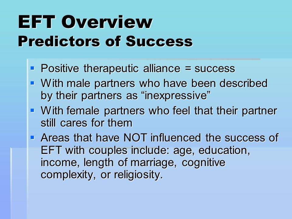 EFT Overview Predictors of Success