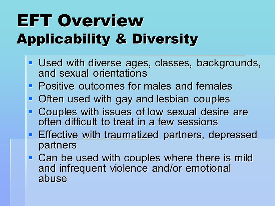 EFT Overview Applicability & Diversity